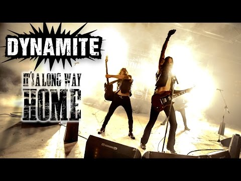DYNAMITE - It's a Long Way Home (Official Video)