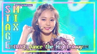 【TVPP】 TWICE - 'Dance the Night Away' 교차편집(Stage Mix) 60FPS!