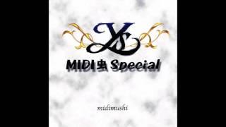 Ys MIDImushi Special - Open Your Heart (Ys I MSX)