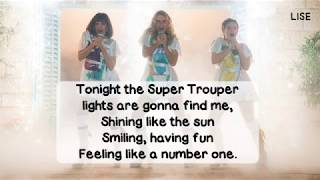 Mamma Mia! Here We Go Again - Super Trouper (Lyrics Video)