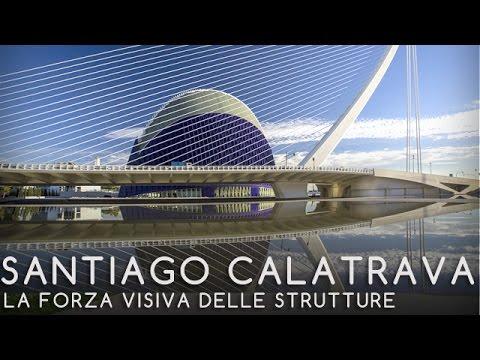 07 - SANTIAGO CALATRAVA - La forza visiva delle strutture - Tullia Iori