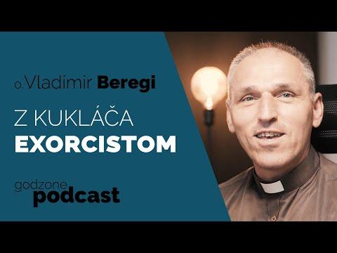 Z KUKLÁČA EXORCISTOM - O. VLADIMÍR BEREGI | GODZONE PODCAST