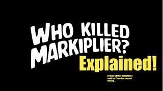 """Who Killed Markiplier"" Explained in 5 Minutes"