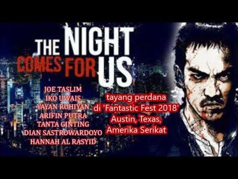 """""""The Night Comes For Us"""" Reuni Akbar Bertabur Bintang Para Aktor The Raid Menuju Pentas Dunia"""