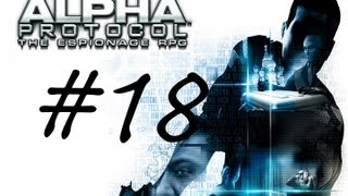 Let's Play Alpha Protocol Part 18 - Mike Thorton, I Am Splinter Cell
