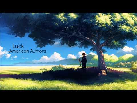 Nightcore - Luck, American Authors