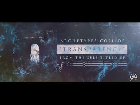 Archetypes Collide - Transparency