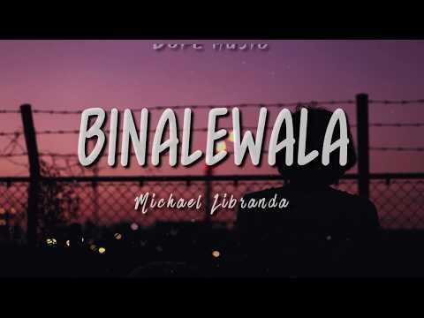 binalewala-/-michael-libranda-/-lyrics