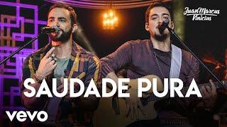 Juan Marcus & Vinicius - Saudade Pura (Ao Vivo Em São José Do Rio Preto / 2019)