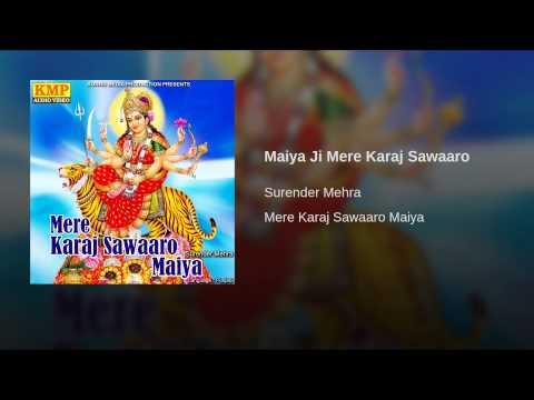 Maiya Ji Mere Karaj Sawaaro