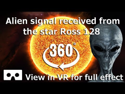 360 Video - Alien signal received from the star Ross 128 - VR 4K