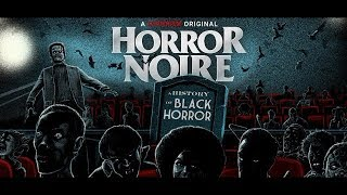 Horror Noire: A History of Black Horror it came from shudder