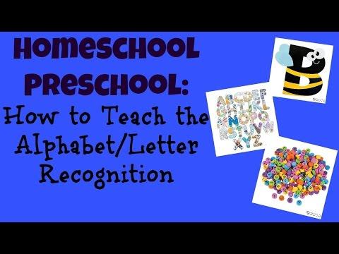Homeschool Preschool:  How to Teach the Alphabet & Letter Recognition