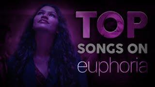 TOP songs in HBO's Euphoria