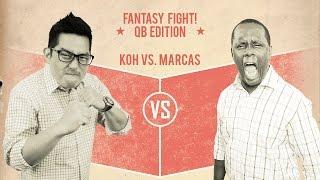 Fantasy Fight: Quarterback Edition!