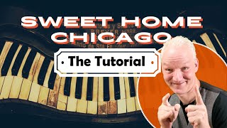 How to play SWEET HOME CHICAGO on piano. Blues song.