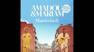 Amadou & Mariam - Masiteladi (feat. M)