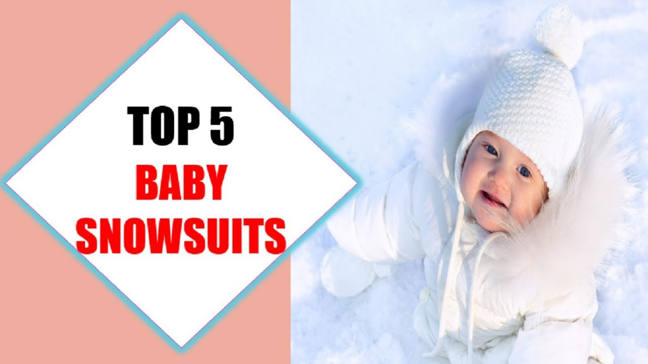 82a0f0afa Top 5 Best Baby Snowsuits 2018