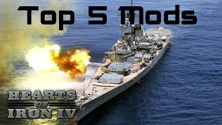 Top 5 Hearts of Iron 4 Mods - February 2017