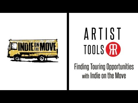 Artist Tools: Indie on the Move - Finding Touring Opportunities