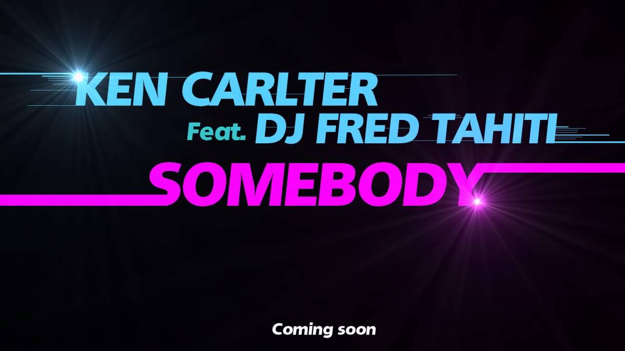 Ken Carlter - Somebody (Radio Edit)