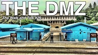 Experience a DMZ Tour - The Walk and Talk #29