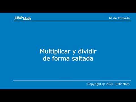 6º. Unidad 1. Multiplicar y dividir de forma saltada