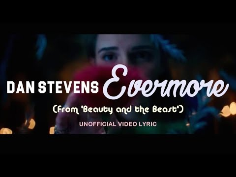 Dan Stevens - Evermore (From 'Beauty And The Beast ...
