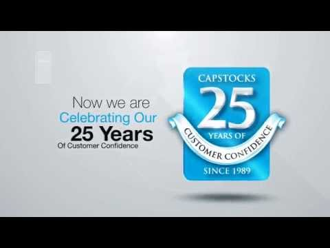 Capstocks ! Celeberating 25 Years of Customer Confidence