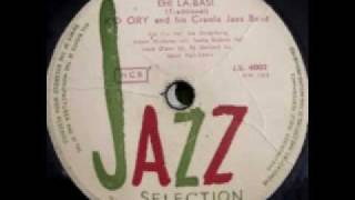 KID ORY AND HIS CREOLE JAZZ BAND: EH! LA-BAS!