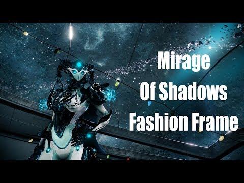Warframe: Mirage (Prime) Of Shadows (Fashion Frame)