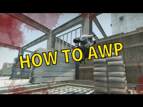 CS:GO - How To AWP