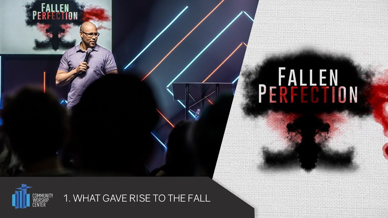 What Gave Rise to the Fall | Fallen Perfection | Pastor Jonathan Shaffer