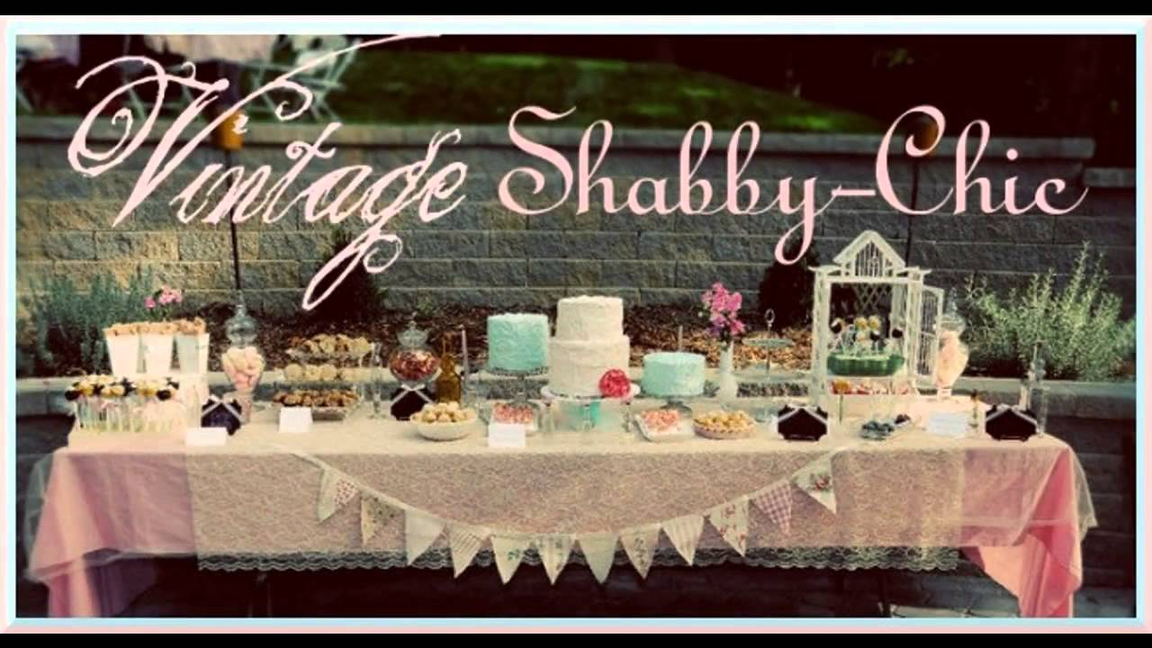 Stunning Shabby Chic Party Decorations Youtube