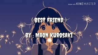 Maon Kurosaki : BEST FRIEND