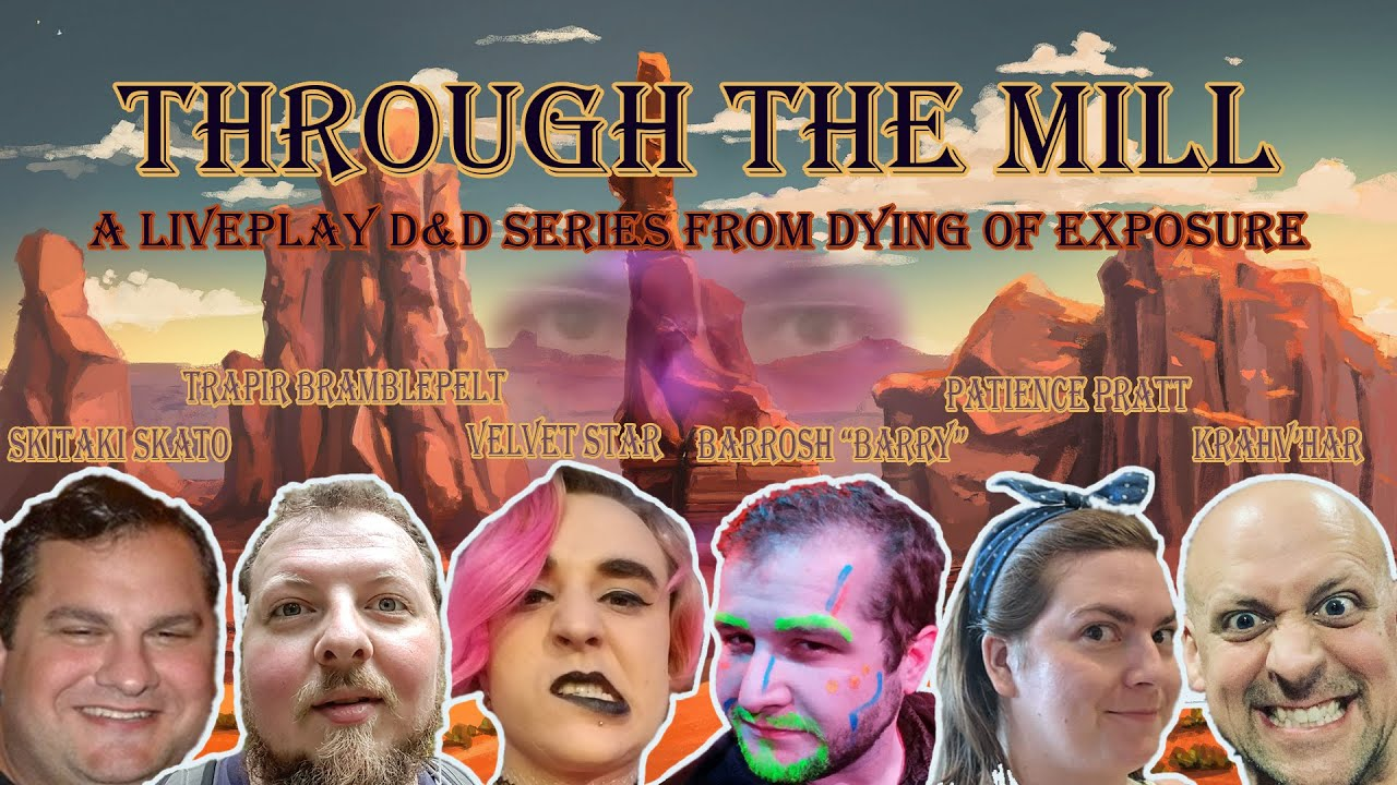 "D&D Live Play ""Through the Mill"" - Episode 1 - Welcome to Water's Wealth"