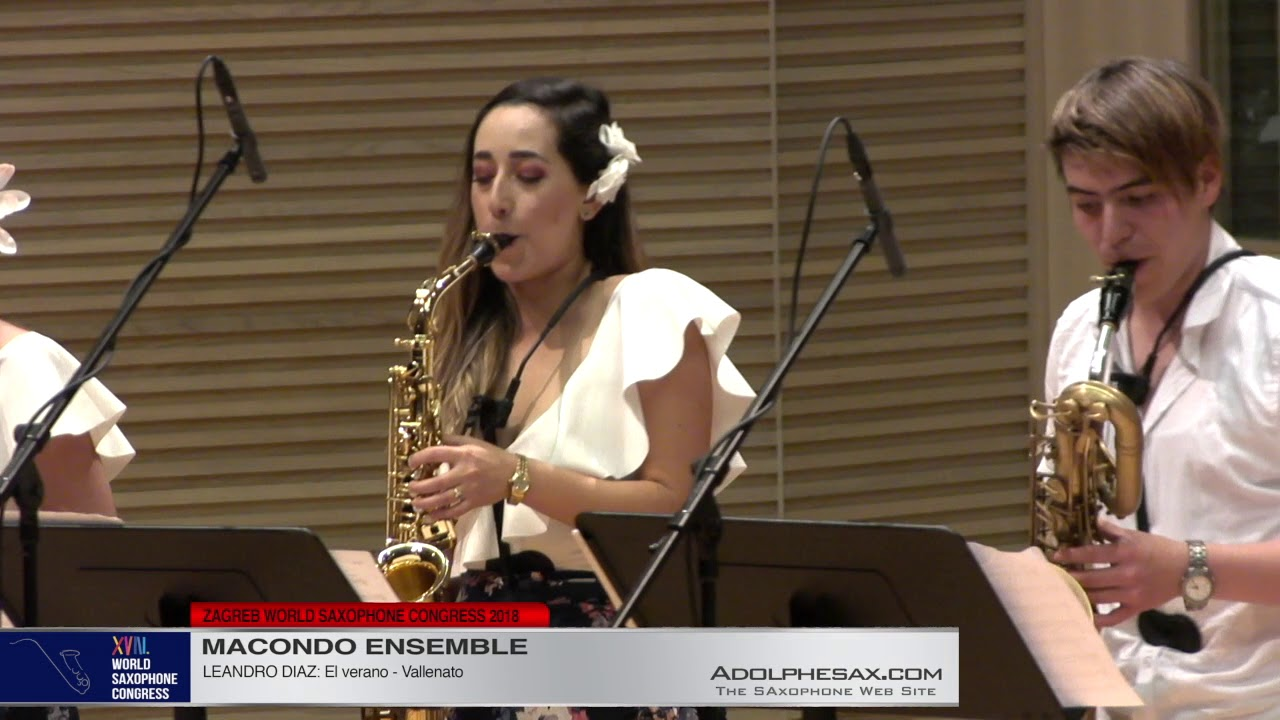 EL verano by Leandro Diaz   Macondo Ensemble   XVIII World Sax Congress 2018 #adolphesax