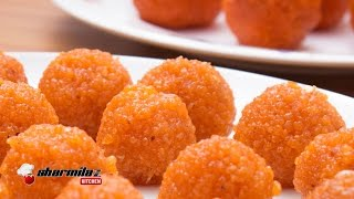 Perfect Motichur Laddu Recipe | Halwai Style | Indian Popular Sweet |  Sharmilazkitchen