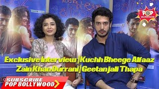 Exclusive Interview With Zain Khan Durrani And  Geetanjali Thapa | Kuchh Bheege Alfaaz
