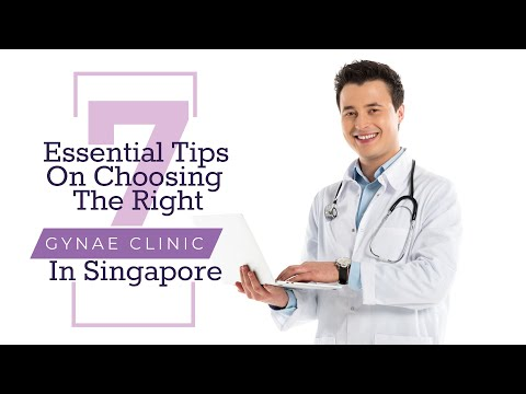 7 Essential Tips On Choosing The Right Gynae Clinic in Singapore