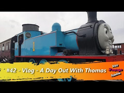 #42 - Vlog - 03/09/2017  - A Day Out With Thomas