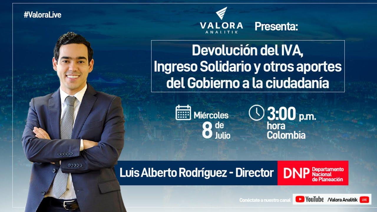 Devolución del IVA, Ingreso Solidario y otros aportes del Gobierno a la ciudadanía