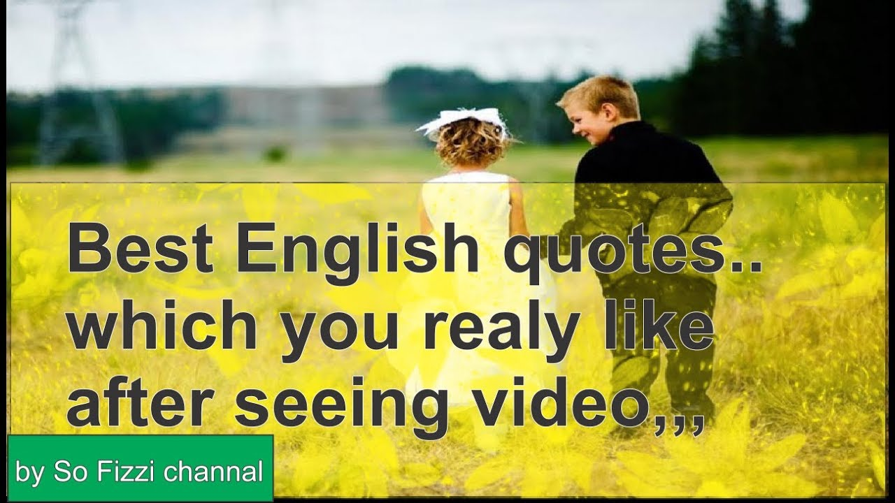 English Best Quotesheart Touching Quotesmotivational Quotes Of