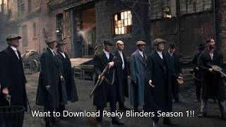 PEAKY BLINDERS ALL SEASONS DOWNLOAD [FULL 720P WITH ONE CLICK}