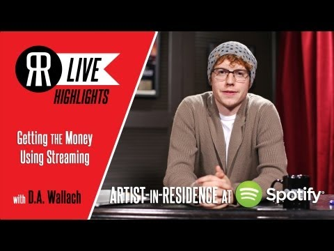 Getting the Money Using Streaming Services with D.A. Wallach