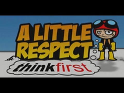 A Little Respect - think first