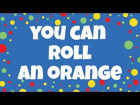 You Can Roll an Orange | Kids Colour Songs | Children Love to Sing