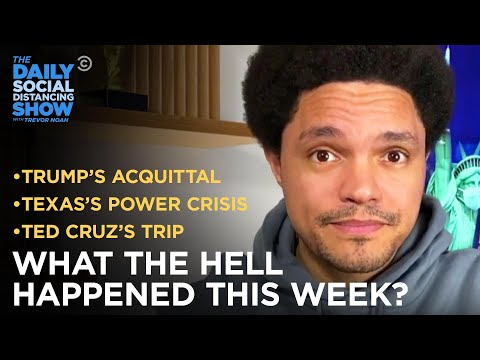 What the Hell Happened This Week? - Week of 2/15/21 | The Daily Social Distancing Show
