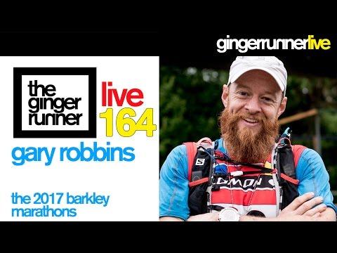 GRL #164   Gary Robbins, 2017 Barkley Marathons, Nolans 14 attempt