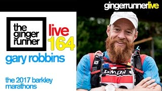 GRL #164 | Gary Robbins, 2017 Barkley Marathons, Nolans 14 attempt